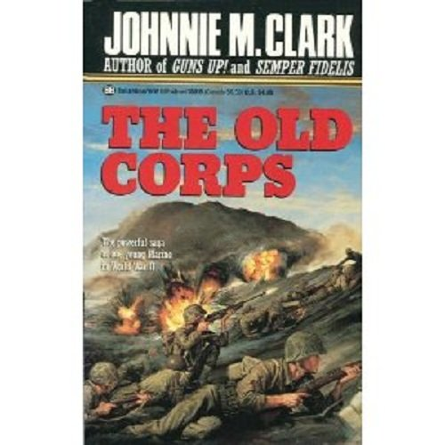 9780345358158: The Old Corps