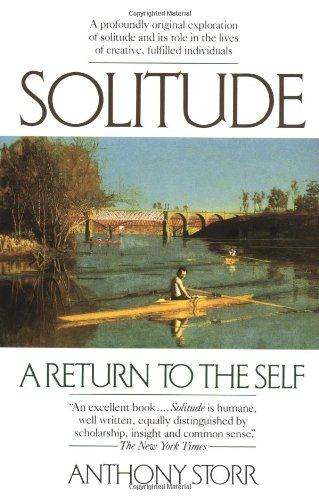 9780345358479: Solitude: A Return to the Self