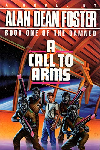 9780345358554: A Call to Arms (The Damned)