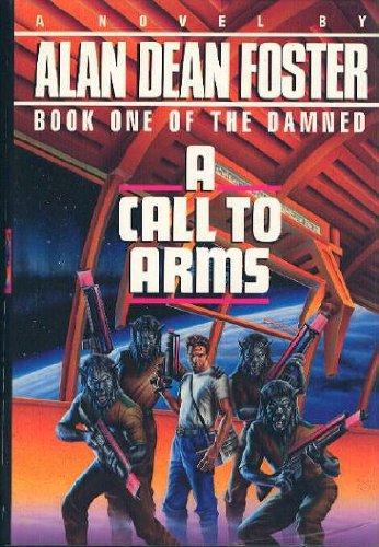 A Call to Arms: Foster, Alan Dean