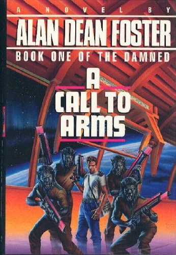 A Call to Arms (The Damned): Alan Dean Foster