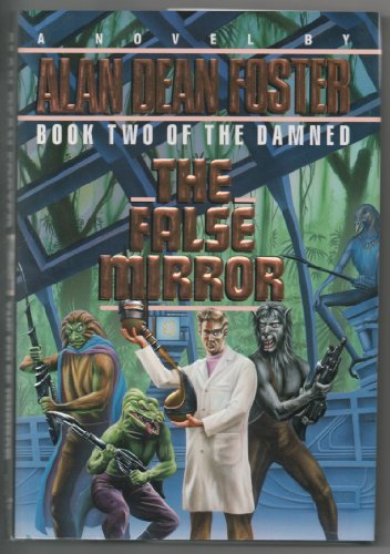 9780345358561: The False Mirror (The Damned, Book 2)