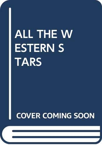 9780345358691: All the Western Stars