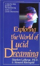 Exploring the World of Lucid Dreaming: Stephen LaBerge