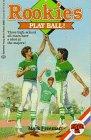 9780345359025: Play Ball (Rookies)