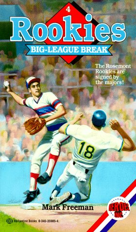 9780345359056: Big-League Break (Rookies)