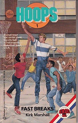 Fast Breaks (Hoops, No 1): Kirk Marshall
