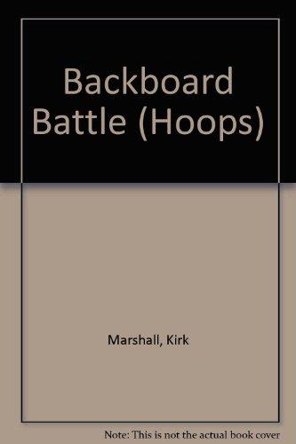 Backboard Battle (Hoops): Marshall, Kirk