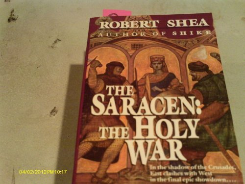 9780345359339: The Saracen: The Holy War