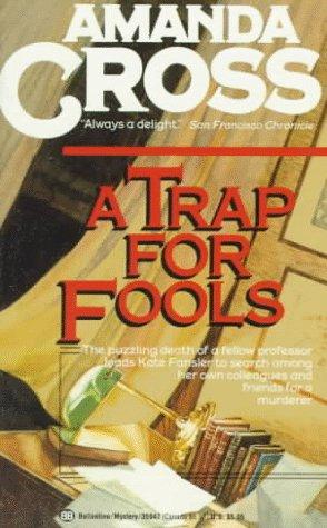 9780345359476: A Trap for Fools (Kate Fansler Novels)