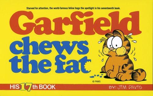 Garfield Chews the Fat: His 17th Book: Davis, Jim