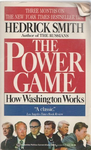 9780345360151: The Power Game: How Washington Works