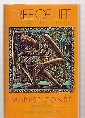 Tree of Life: A Novel of the: Maryse Conde