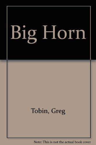 9780345361103: Big Horn