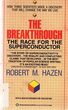 9780345361455: The Breakthrough: The Race for the Superconductor