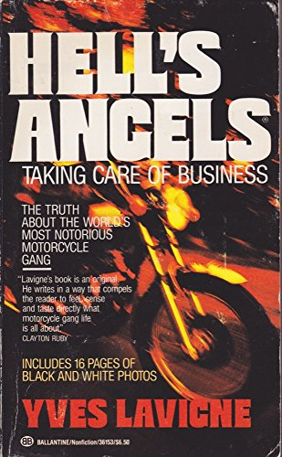 9780345361530: Hells Angels Taking Care of Business