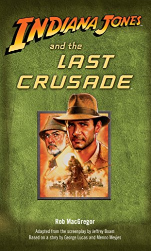Indiana Jones and the Last Crusade: Rob Macgregor