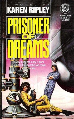 A Prisoner of Dreams: Karen Ripley; Mary