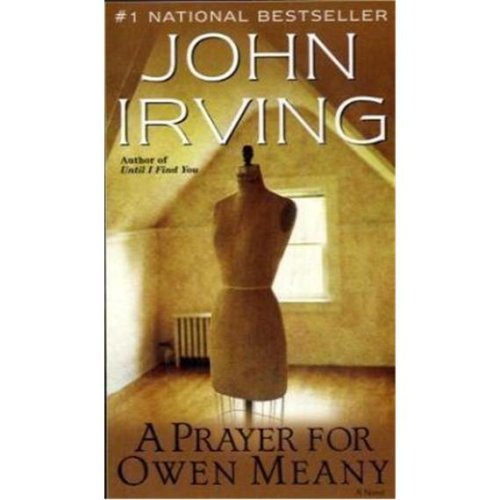 A PRAYER FOR OWEN MEANY: Irving, John