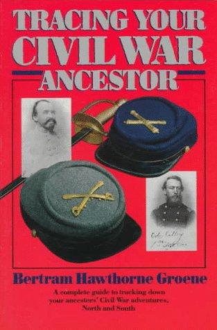 9780345361929: Tracing Your Civil War Ancestor