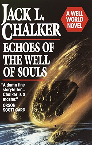 Echoes of the Well of Souls (0345362012) by Chalker, Jack L.