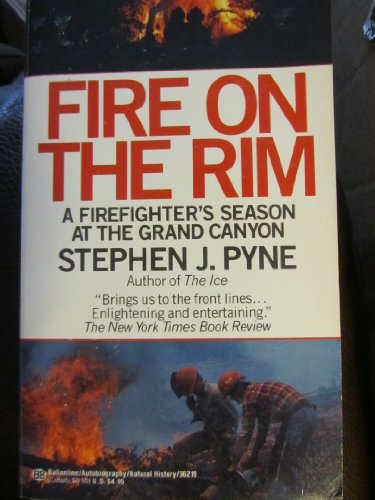 9780345362193: Fire on the Rim: Firefighter's
