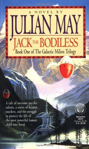 9780345362476: Jack the Bodiless (Galactic Milieu Trilogy)