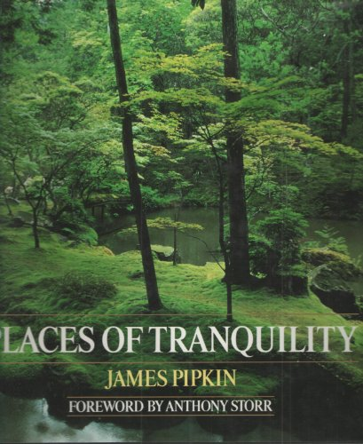 PLACES OF TRANQUILITY: PIPKIN, James