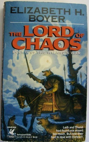 9780345363022: The Lord of Chaos (The Wizard's War, Book 4)