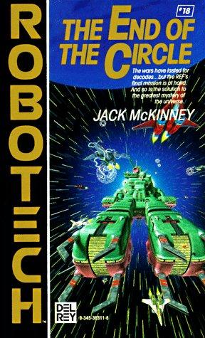 9780345363114: End of the Circle (Robotech #18)