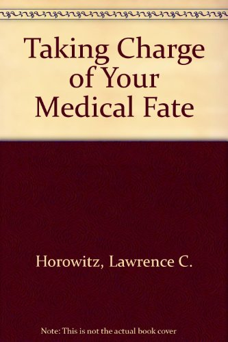 9780345363183: Taking Charge of Your Medical Fate