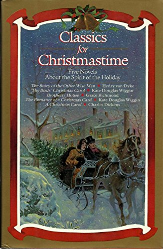 9780345363435: Classics For Christmastime - Five Novels About the Spirit of the Holiday