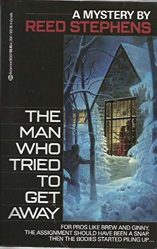 9780345363572: The Man Who Tried to Get Away