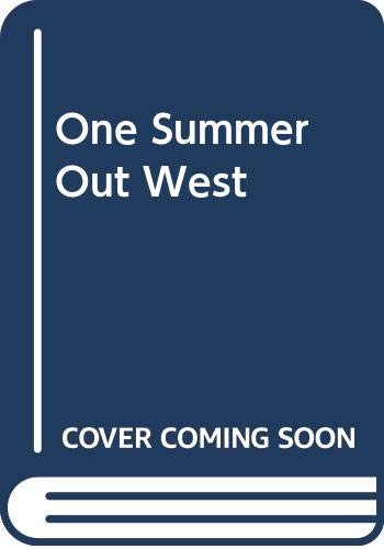 9780345363640: One Summer Out West