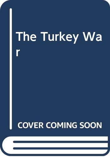 9780345364029: The Turkey War