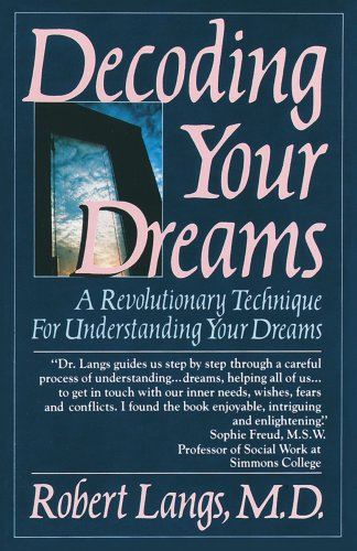 9780345364319: Decoding Your Dreams: A Revolutionary Technique For Understanding Your Dreams