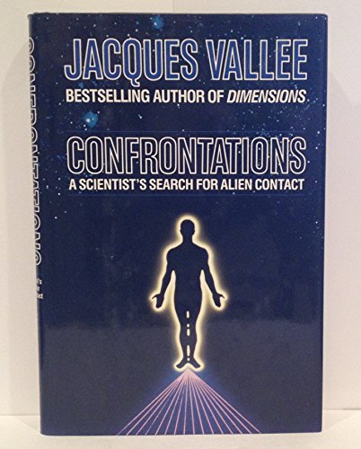 9780345364531: Confrontations: A Scientist's Search for Alien Contact
