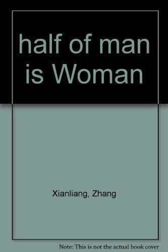 9780345364548: Half of Man Is Woman
