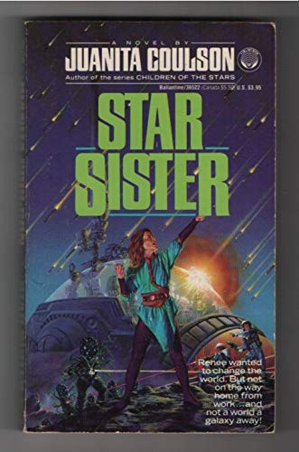 Star Sister (0345365224) by Juanita Coulson
