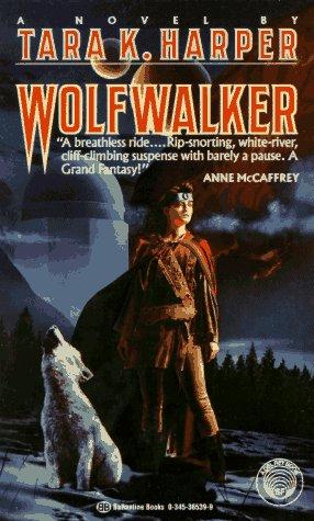 Wolfwalker (0345365399) by Harper, Tara K.