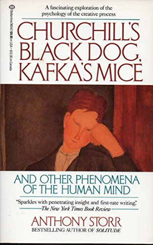 9780345365477: Churchill's Black Dog, Kafka's Mice, and Other Phenomena of the Human Mind