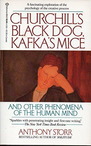 9780345365477: Churchill's Black Dog, Kafka's Mice, and Other Phenomena of the Human Mind