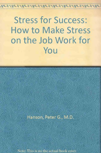 9780345365736: Stress for Success