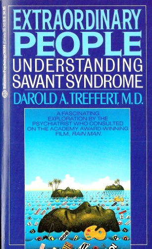 9780345365842: Extraordinary People: Understanding Savant Syndrome