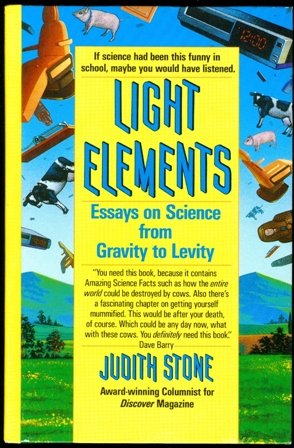 9780345365880: Light elements: Essays in science from gravity to levity