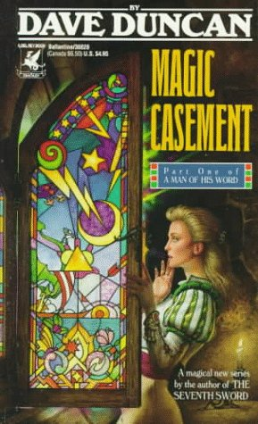 9780345366283: Magic Casement (Man of His Word, Book 1)