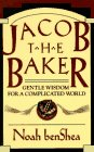9780345366627: Jacob the Baker
