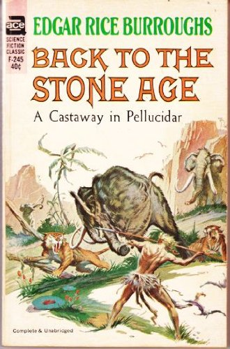 9780345366719: Back to the Stone Age: (#5) (Pellucidar Series)