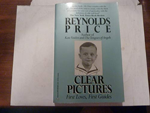 Clear Pictures : First Loves, First Guides: Price, Reynolds