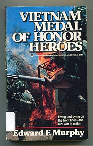 9780345366788: Vietnam Medal of Honor Heroes